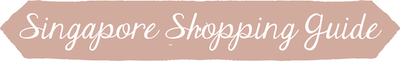 Singapore_Shopping_Guide_graphic