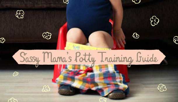 Sassy Mama's Potty Training Guide