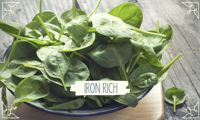 Spinach is one of the most iron-rich foods you can eat
